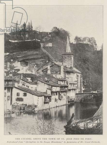 The Citadel above the Town of St Jean Pied de Port (engraving)