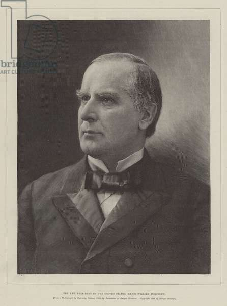 The New President of the United States, Major William McKinley (engraving)