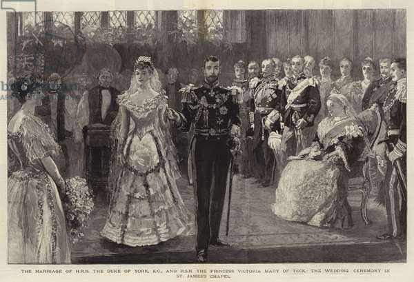 The Marriage of HRH the Duke of York, KG, and HSH the Princess Victoria Mary of Teck, the Wedding Ceremony in St James's Chapel (engraving)