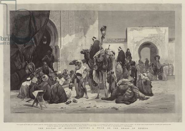 The Sultan of Morocco putting a Price on the Heads of Rebels (engraving)