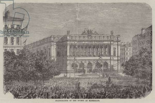 Inauguration of the Bourse at Marseilles (engraving)