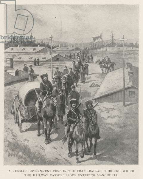 A Russian Government Post in the Trans-Baikal, through which the Railway passes before entering Manchuria (litho)