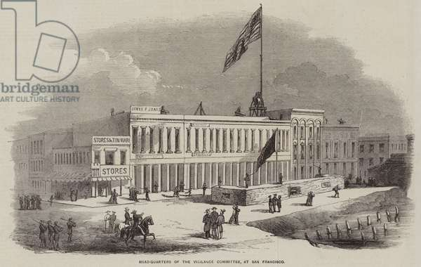 Head-Quarters of the Vigilance Committee, at San Francisco (engraving)