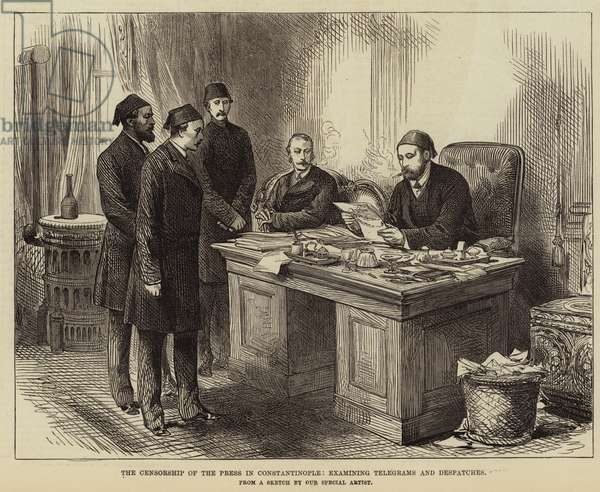 The Censorship of the Press in Constantinople, examining Telegrams and Despatches (engraving)