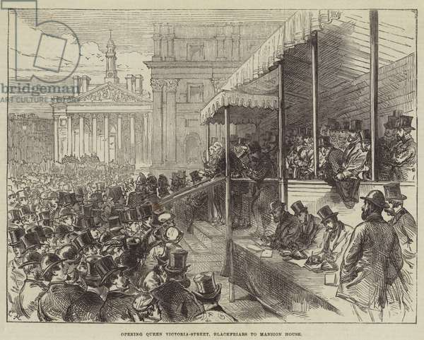 Opening Queen Victoria-Street, Blackfriars to Mansion House (engraving)