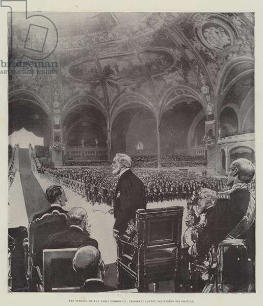 The Opening of the Paris Exhibition, President Loubet delivering his Oration (litho)