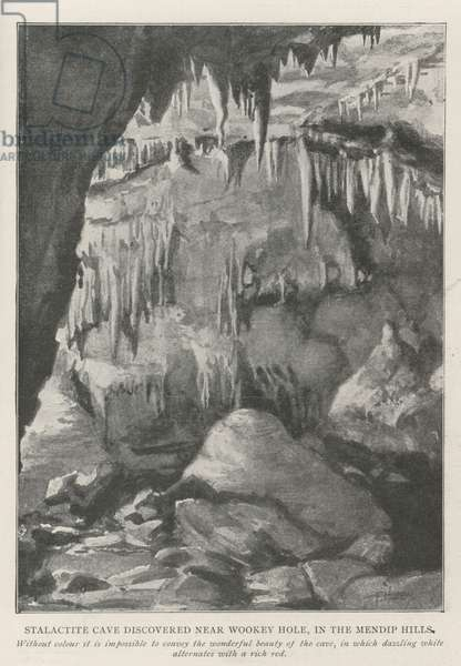 Stalactite Cave discovered near Wookey Hole, in the Mendip Hills (litho)