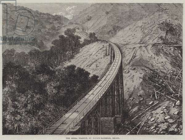 The Serra Viaduct, St Paul's Railroad, Brazil (engraving)