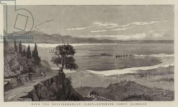 With the Mediterranean Fleet, entering Corfu Harbour (engraving)
