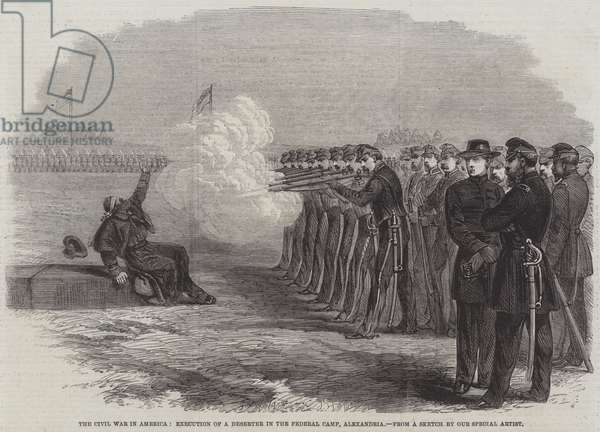 The Civil War in America, Execution of a Deserter in the Federal Camp, Alexandria (engraving)