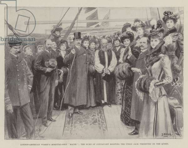 "London-American Women's Hospital-Ship ""Maine"", the Duke of Connaught hoisting the Union Jack presented by the Queen (litho)"