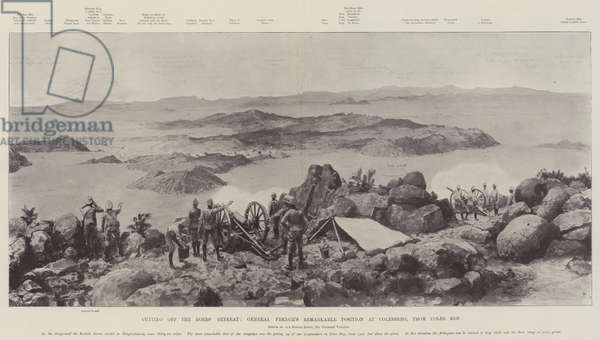 Cutting off the Boers' Retreat, General French's Remarkable Position at Colesberg, from Coles Kop (litho)