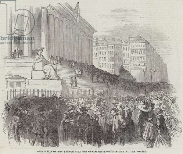 Conversion of the French Five Per Centsrentes, Excitement at the Bourse (engraving)