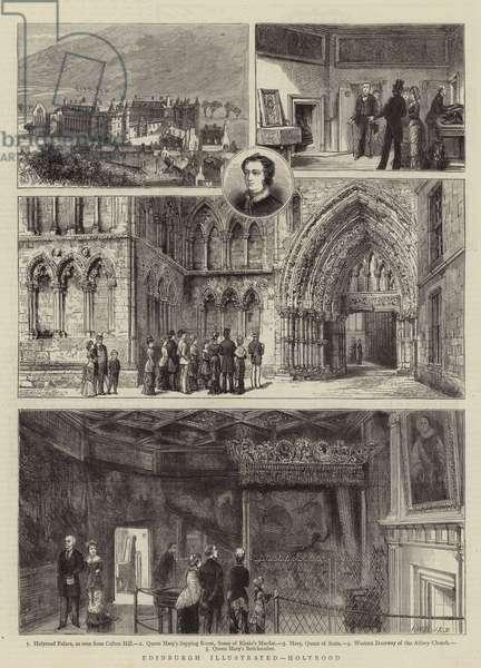 Edinburgh Illustrated, Holyrood (engraving)