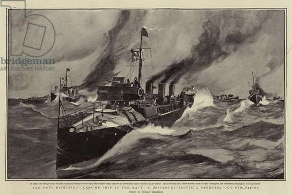 The Most Discussed Class of Ship in the Navy, A Destroyer Flotilla carrying out Evolutions (litho)