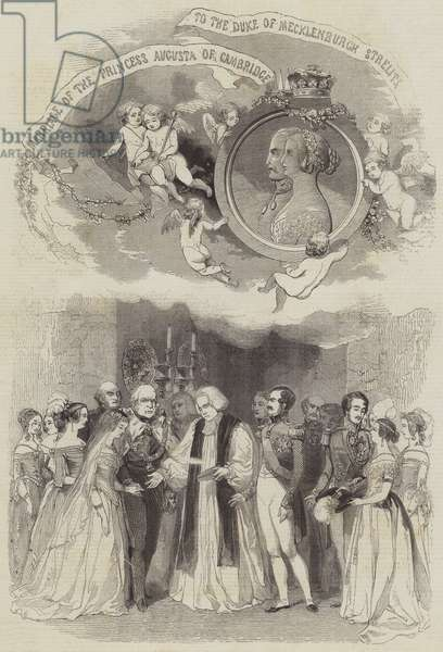 The Marriage of Princess Augusta of Cambridge and the Duke of Mecklenburg (engraving)