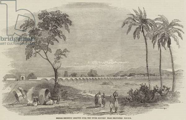 Bridge recently erected over the River Corvery, near Bhowanee, Madras (engraving)