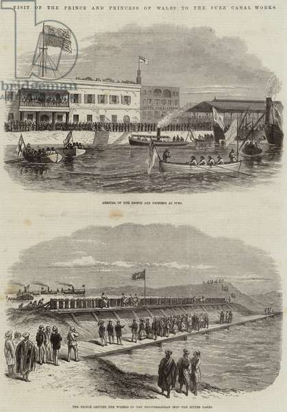 Visit of the Prince and Princess of Wales to the Suez Canal Works (engraving)
