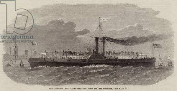 The Liverpool and Birkenhead New Ferry-Steamer, Cheshire (engraving)