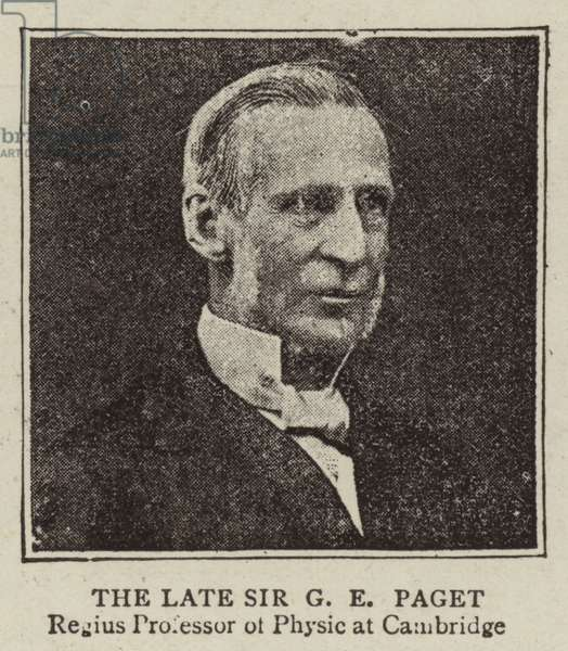 The Late Sir G E Paget (b/w photo)