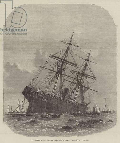 The North German Lloyd's Steam-Ship Baltimore aground at Hastings (engraving)