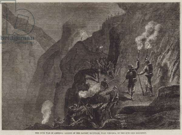 The Civil War in America, Ascent of the Gauley Mountain, West Virginia, by the 12th Ohio Regiment (engraving)