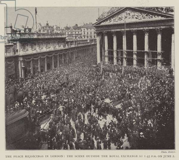 The Peace Rejoicings in London, the Scene outside the Royal Exchange at 1.45 pm on 2 June (engraving)