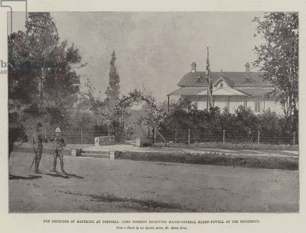 The Defender of Mafeking at Pretoria, Lord Roberts receiving Major-General Baden-Powell at the Residency (litho)