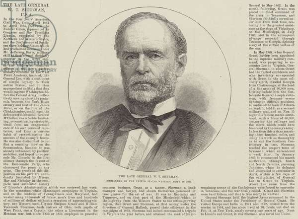 The late General W T Sherman, Commander of the United States Western Army in 1864 (engraving)