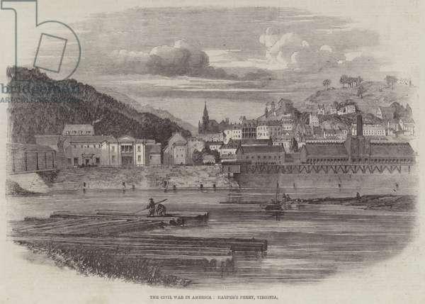 The Civil War in America, Harper's Ferry, Virginia (engraving)