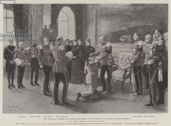 King Edward VII investing the German Crown Prince with the Order of the Garter to Osborne, 28 January (litho)