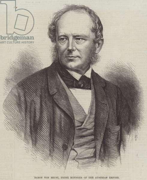 Baron von Beust, Prime Minister of the Austrian Empire (engraving)