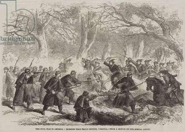 The Civil War in America, Skirmish near Fall's Church, Virginia (engraving)