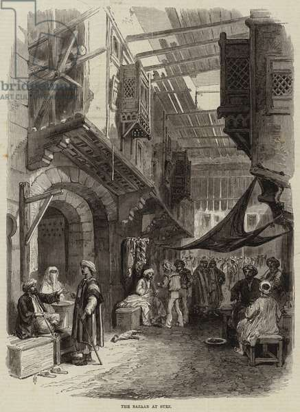 Visit of the Prince and Princess of Wales to the Suez Canal, the Bazaar at Suez (engraving)