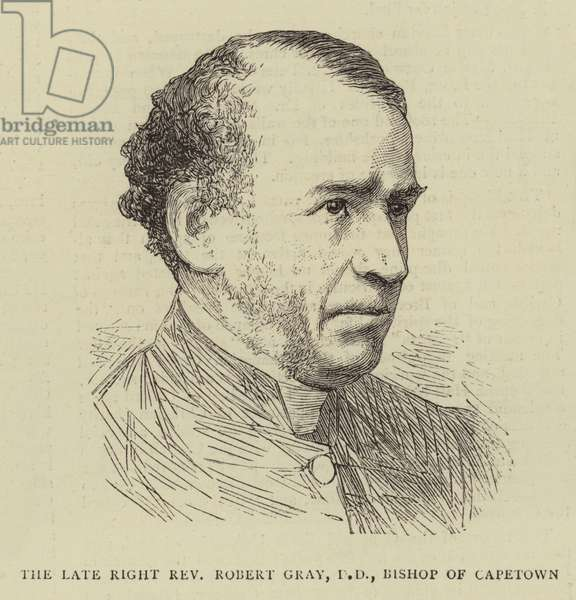 The Late Right Reverend Robert Gray, DD, Bishop of Capetown (engraving)
