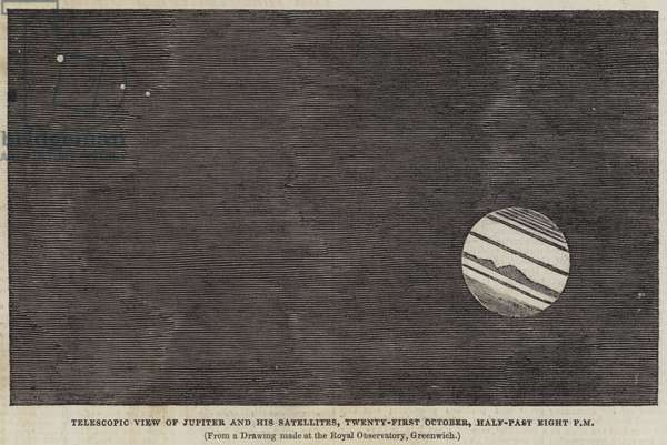 Telescopic View of Jupiter and his Satellites, 21 October, Half-Past Eight PM (engraving)