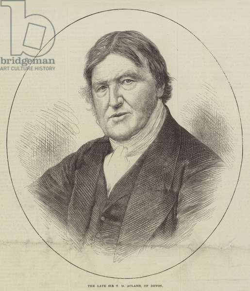 The late Sir T D Acland, of Devon (engraving)