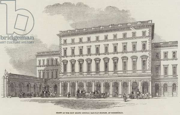 Front of the New Grand Central Railway Station, at Birmingham (engraving)
