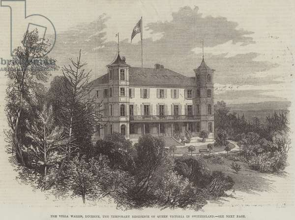The Villa Wallis, Lucerne, the Temporary Residence of Queen Victoria in Switzerland (engraving)