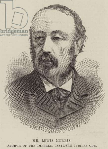 Mr Lewis Morris, Author of the Imperial Institute Jubilee Ode (engraving)