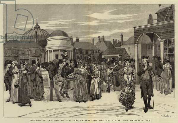 Brighton in the Time of Our Grandfathers, the Pavilion, Steyne, and Promenade, 1805 (engraving)
