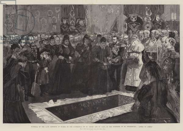 "Funeral of the Late Emperor of Russia in the Cathedral of St Peter and St Paul in the Fortress of St Petersburg, ""Ashes to Ashes"" (engraving)"