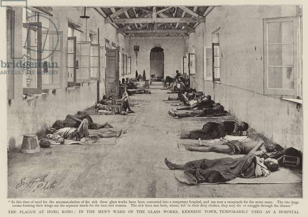The Plague at Hong Kong, in the Men's Ward of the Glass Works, Kennedy Town, Temporarily used as a Hospital (b/w photo)