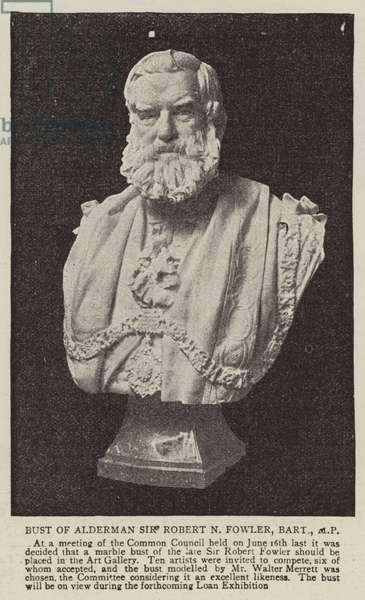 Bust of Alderman Sir Robert N Fowler, Baronet, MP (b/w photo)