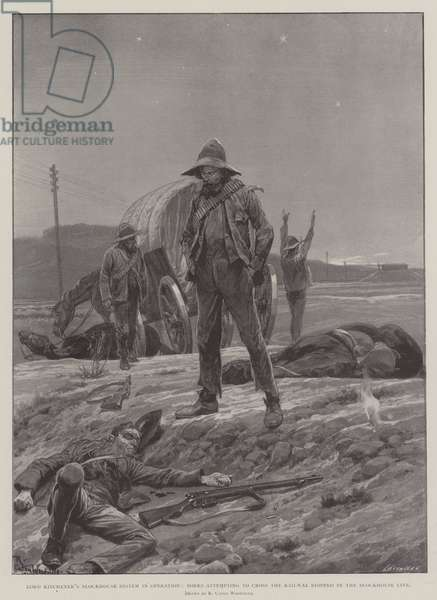 Lord Kitchener's Blockhouse System in Operation, Boers attempting to cross the Railway stopped by the Blockhouse Line (litho)