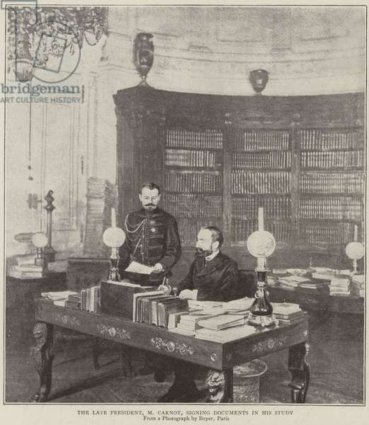 The late President, Mr Carnot, signing documents in his study (b/w photo)