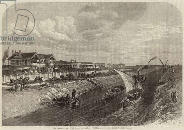 The Isthmus of Suez Maritime Canal, Ismailia and the Fresh-Water Canal (engraving)