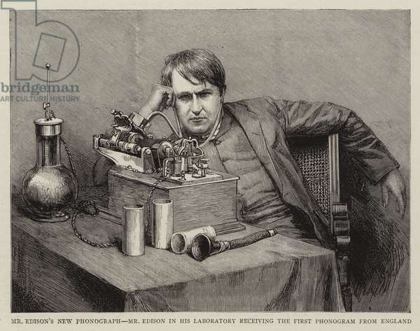 Mr Edison's New Phonograph, Mr Edison in his Laboratory receiving the First Phonogram from England (engraving)
