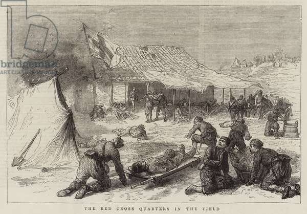 The War in the East, the Red Cross Quarters in the Field (engraving)