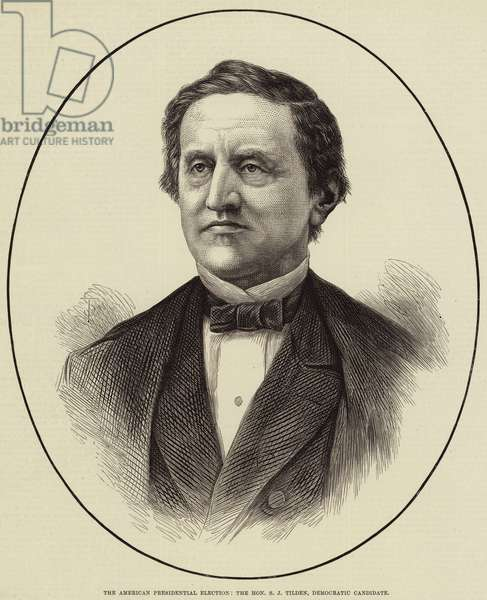 The American Presidential Election, the Honourable S J Tilden, Democratic Candidate (engraving)